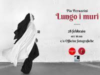 """""""LUNGO I MURI"""" MOSTRA FOTOGRAFICA PRESSO LA GALLERIA """"OFFICINE FOTOGRAFICHE DI BELLIZZI, UN PERCORSO LUNGO PER LE VIE D'ITALIA"""
