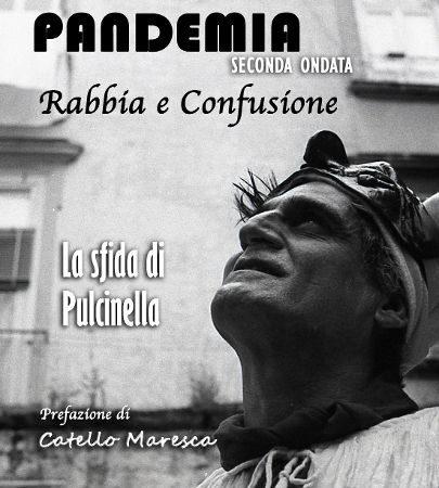 """PRESENTAZIONE DEL LIBRO ANGELO IANNELLI """"PANDEMIA SECONDA ONDATA – RABBIA E CONFUSIONE"""""""