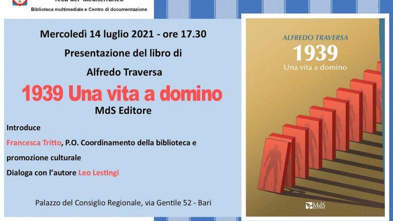 """TEATRO: ALFREDO TRAVERSA IN """"1939 UNA VITA A DOMINO"""". PRESENTAZIONE DEL LIBRO OGGI."""